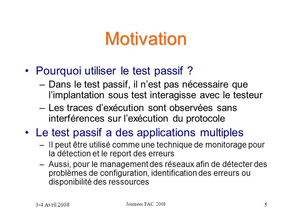 Motivation Pourquoi utiliser le test passif