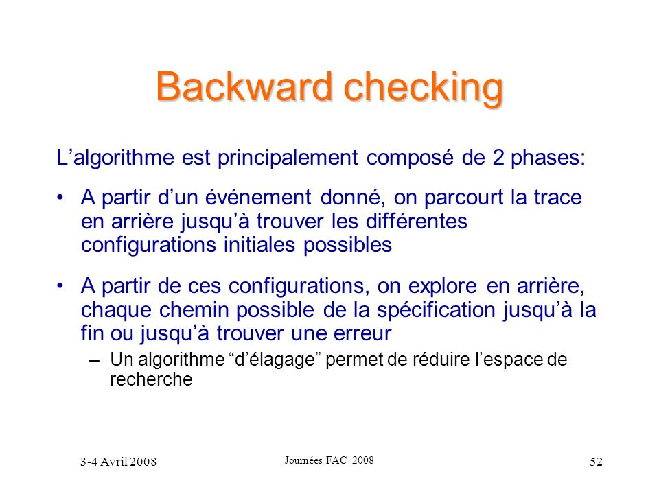 Backward checking L'algorithme est principalement composé de 2 phases: