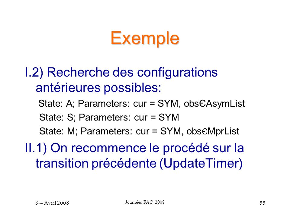 Exemple I.2) Recherche des configurations antérieures possibles: