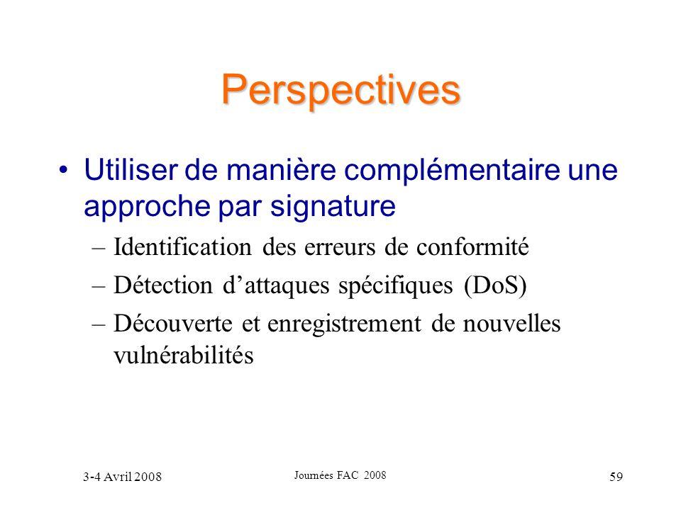 Perspectives Utiliser de manière complémentaire une approche par signature. Identification des erreurs de conformité.