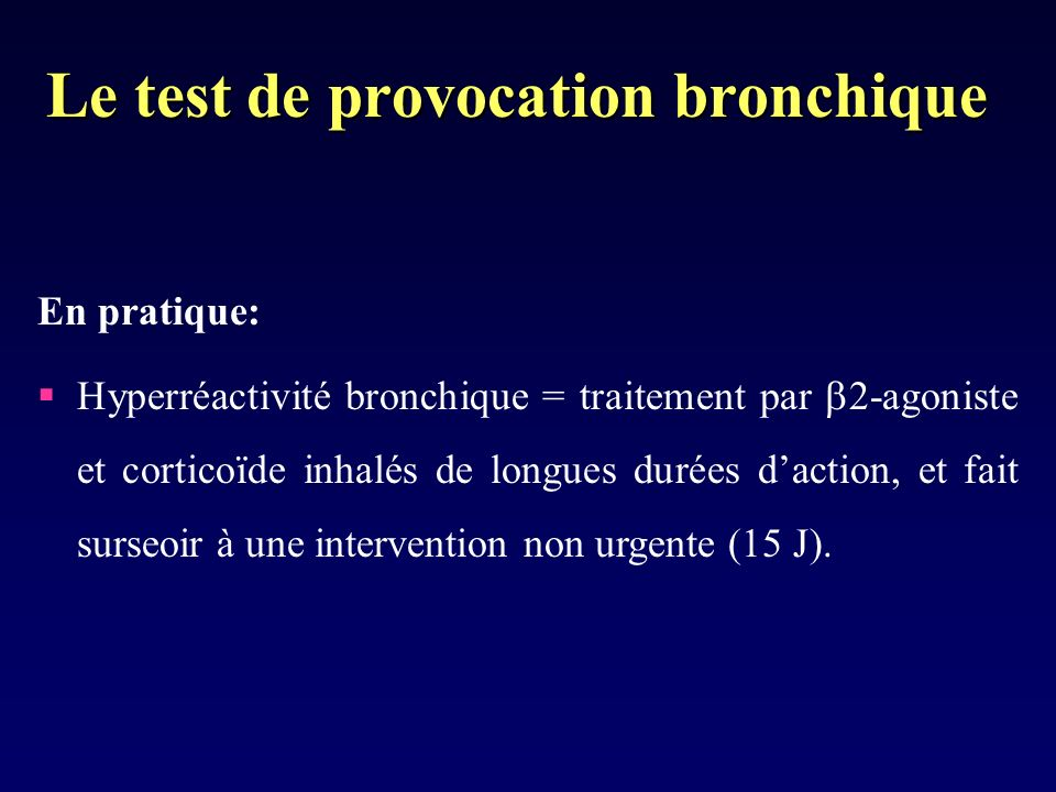 Le test de provocation bronchique