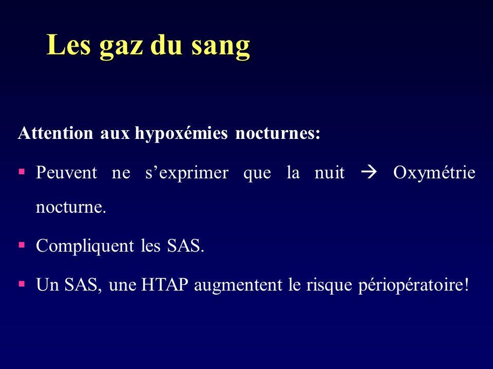 Les gaz du sang Attention aux hypoxémies nocturnes: