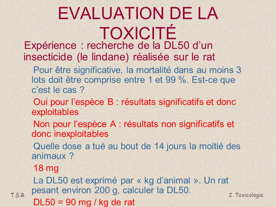 EVALUATION DE LA TOXICITÉ