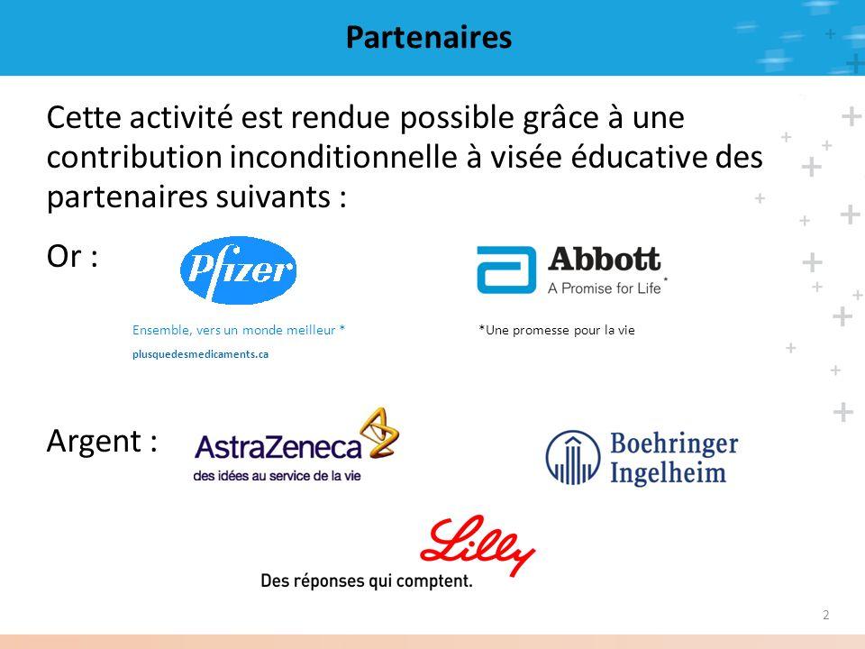 Partenaires Cette activité est rendue possible grâce à une contribution inconditionnelle à visée éducative des partenaires suivants :