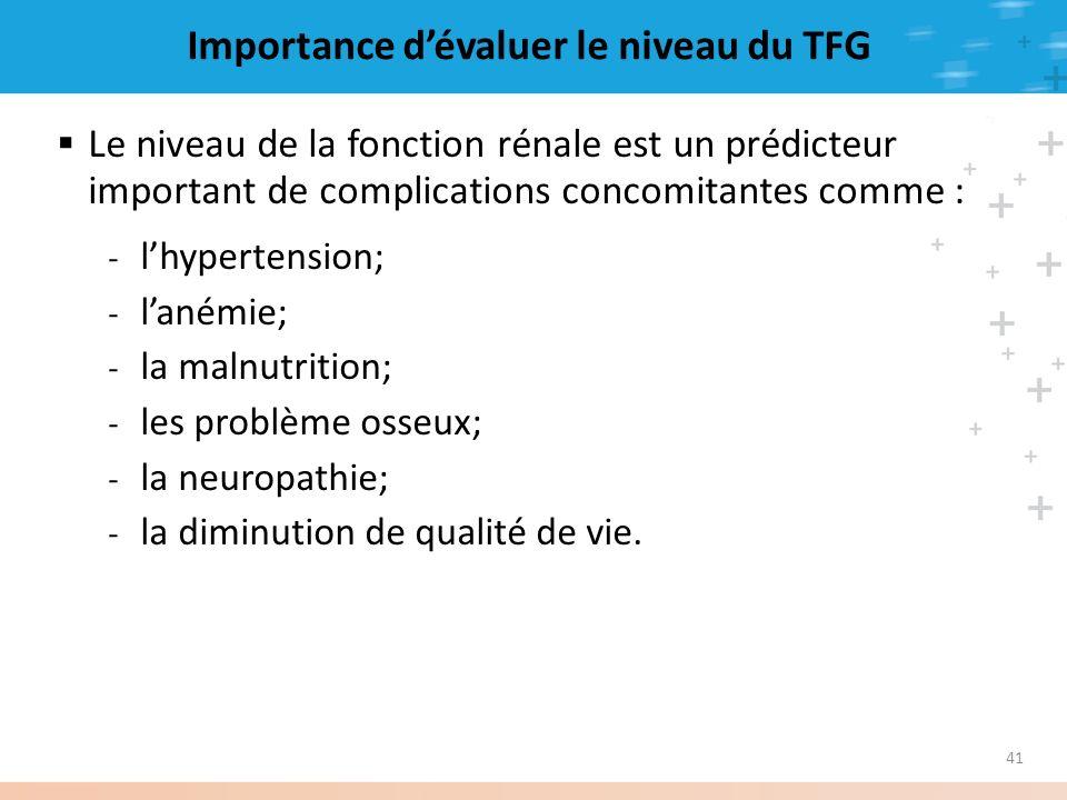 Importance d'évaluer le niveau du TFG