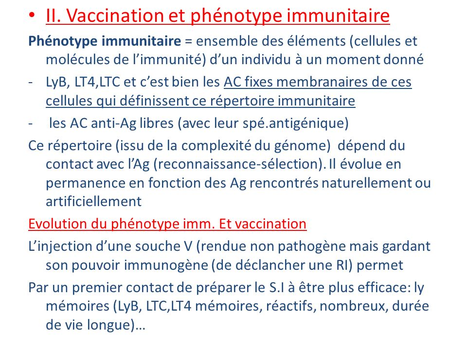 II. Vaccination et phénotype immunitaire