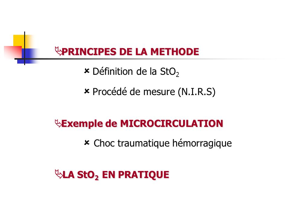 PRINCIPES DE LA METHODE  Définition de la StO2