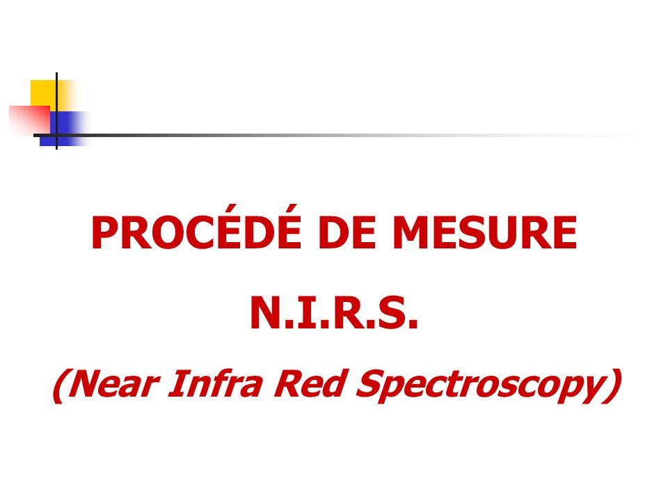 (Near Infra Red Spectroscopy)