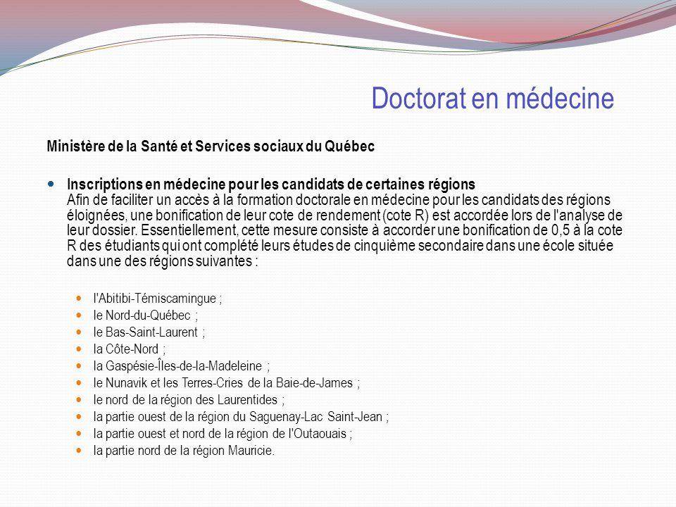 Doctorat en médecine Ministère de la Santé et Services sociaux du Québec.