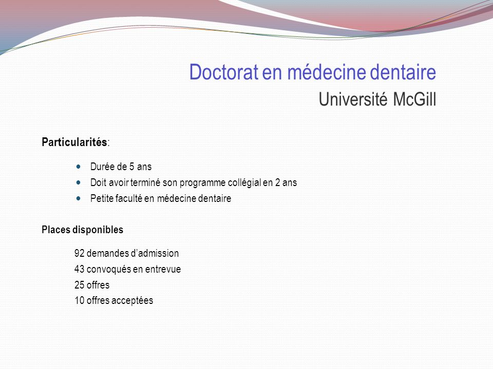 Doctorat en médecine dentaire Université McGill