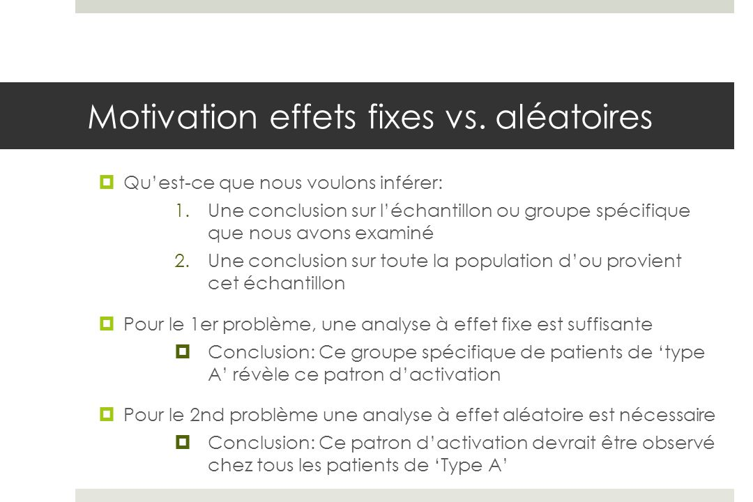 Motivation effets fixes vs. aléatoires