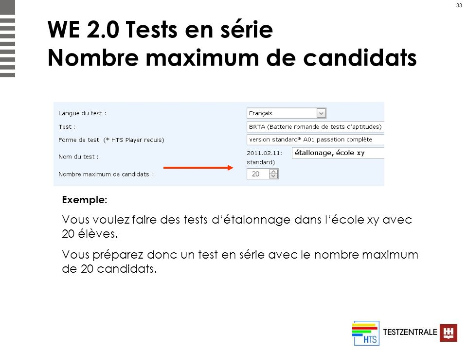 WE 2.0 Tests en série Nombre maximum de candidats