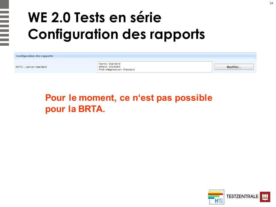WE 2.0 Tests en série Configuration des rapports