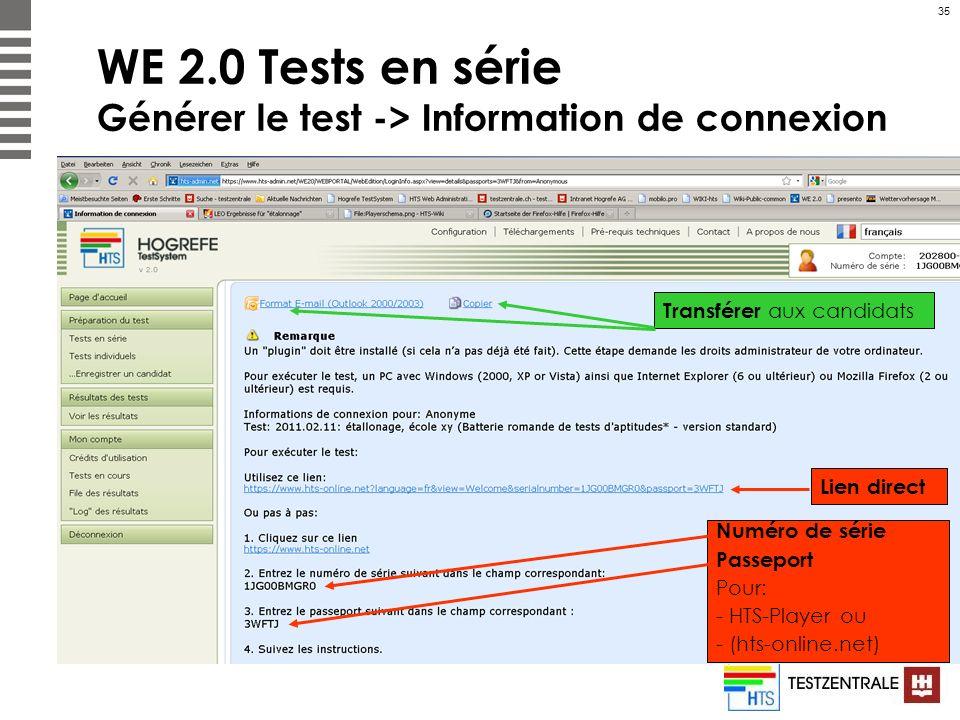 WE 2.0 Tests en série Générer le test -> Information de connexion