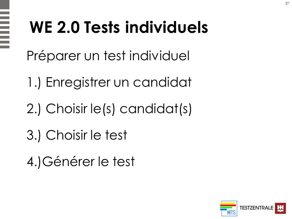 WE 2.0 Tests individuels Préparer un test individuel