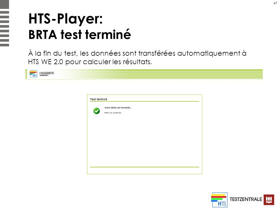 HTS-Player: BRTA test terminé