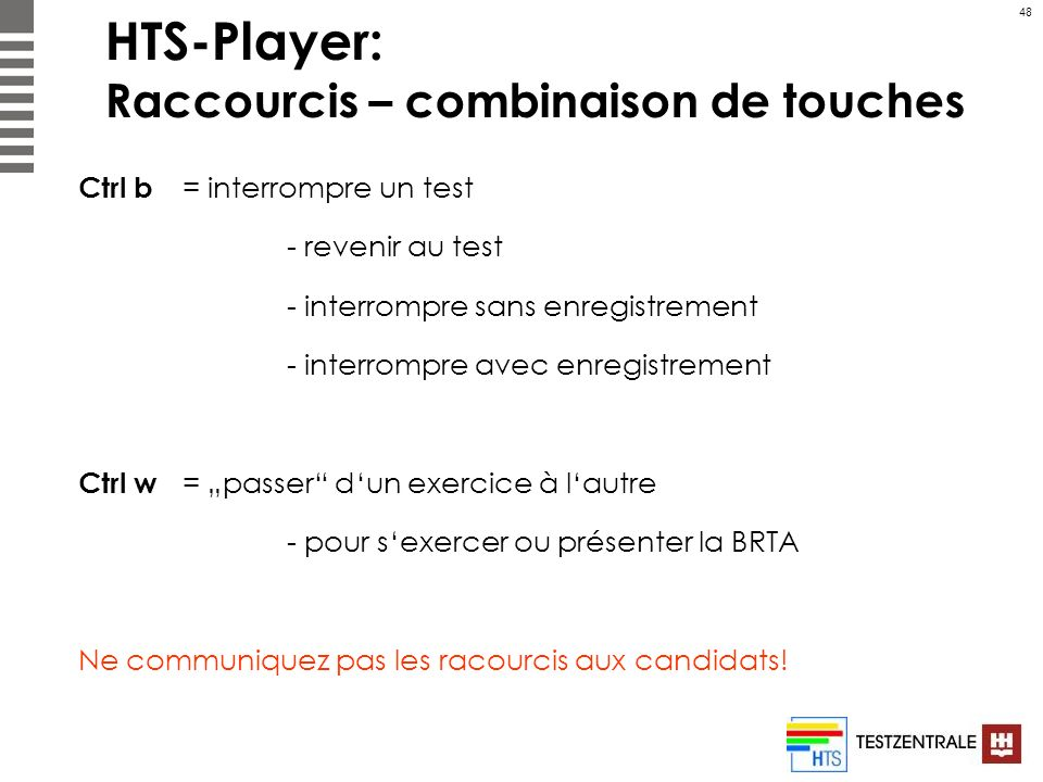 HTS-Player: Raccourcis – combinaison de touches