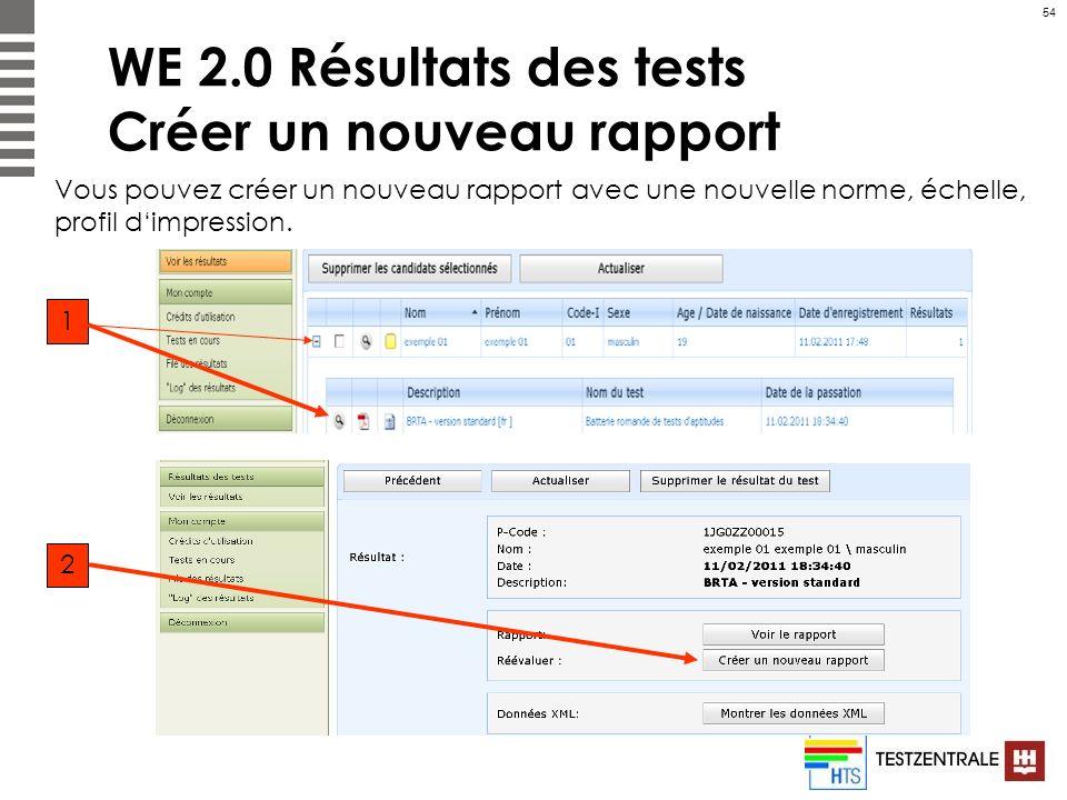 WE 2.0 Résultats des tests Créer un nouveau rapport