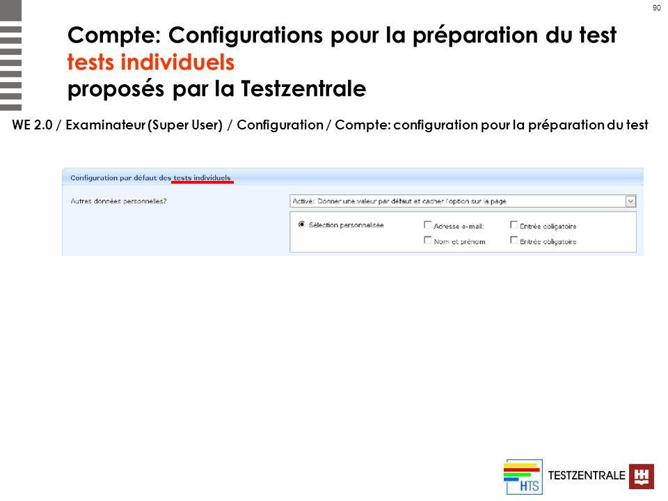 Compte: Configurations pour la préparation du test tests individuels proposés par la Testzentrale