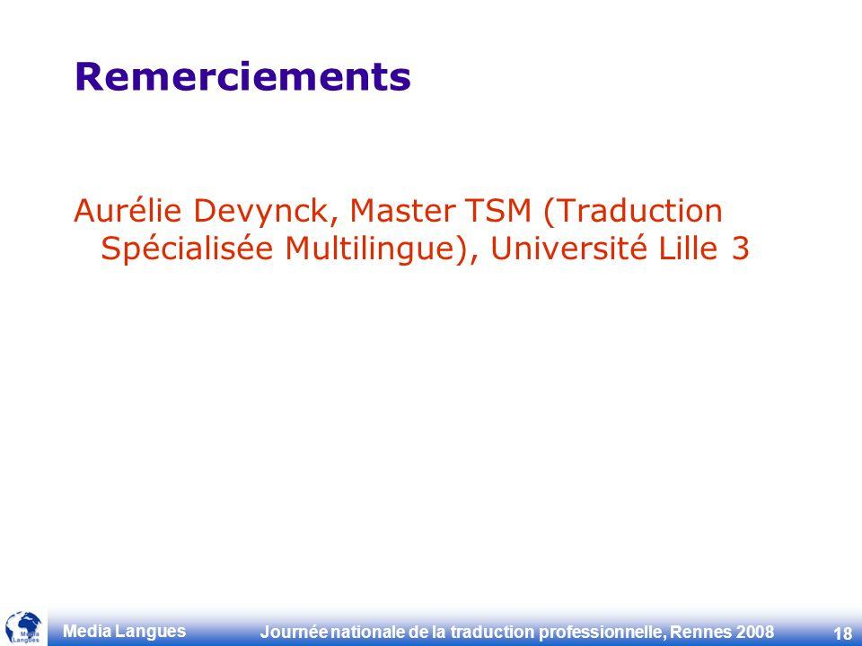 Remerciements Aurélie Devynck, Master TSM (Traduction Spécialisée Multilingue), Université Lille 3