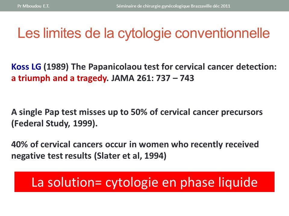 Les limites de la cytologie conventionnelle