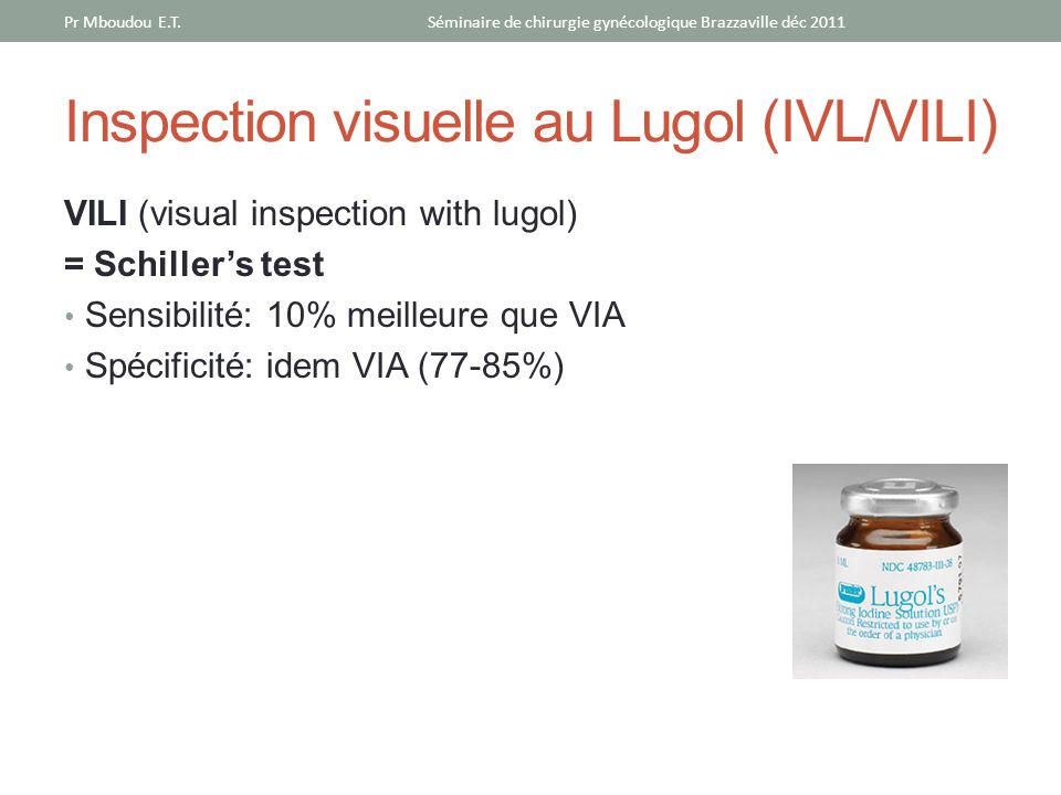 Inspection visuelle au Lugol (IVL/VILI)