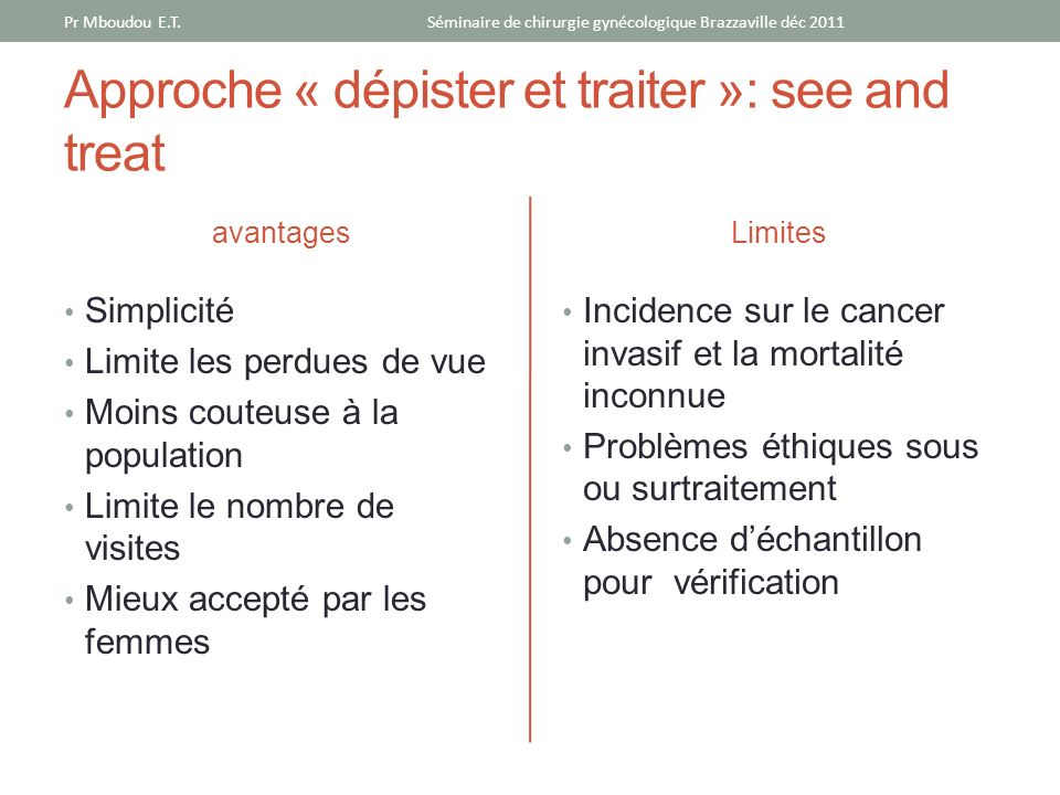Approche « dépister et traiter »: see and treat