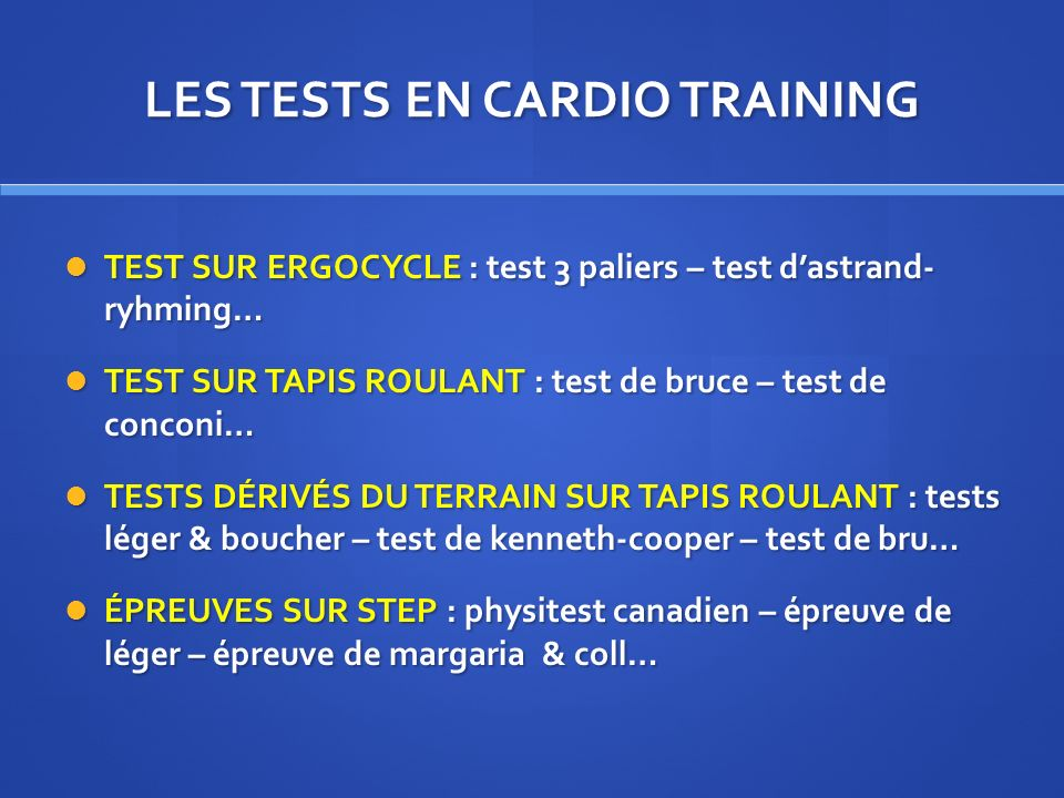 LES TESTS EN CARDIO TRAINING
