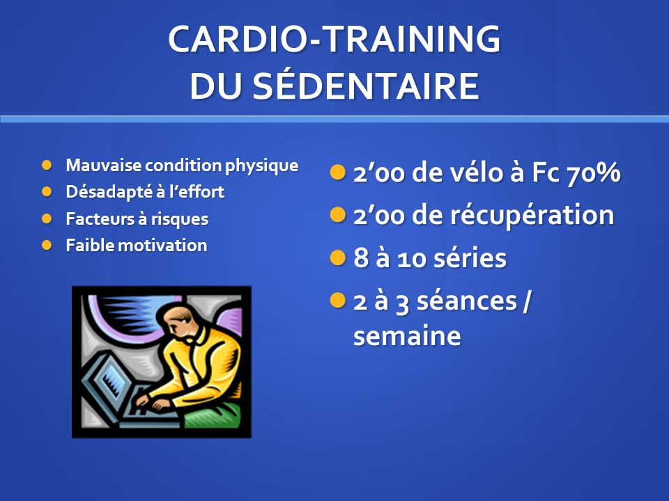 CARDIO-TRAINING DU SÉDENTAIRE