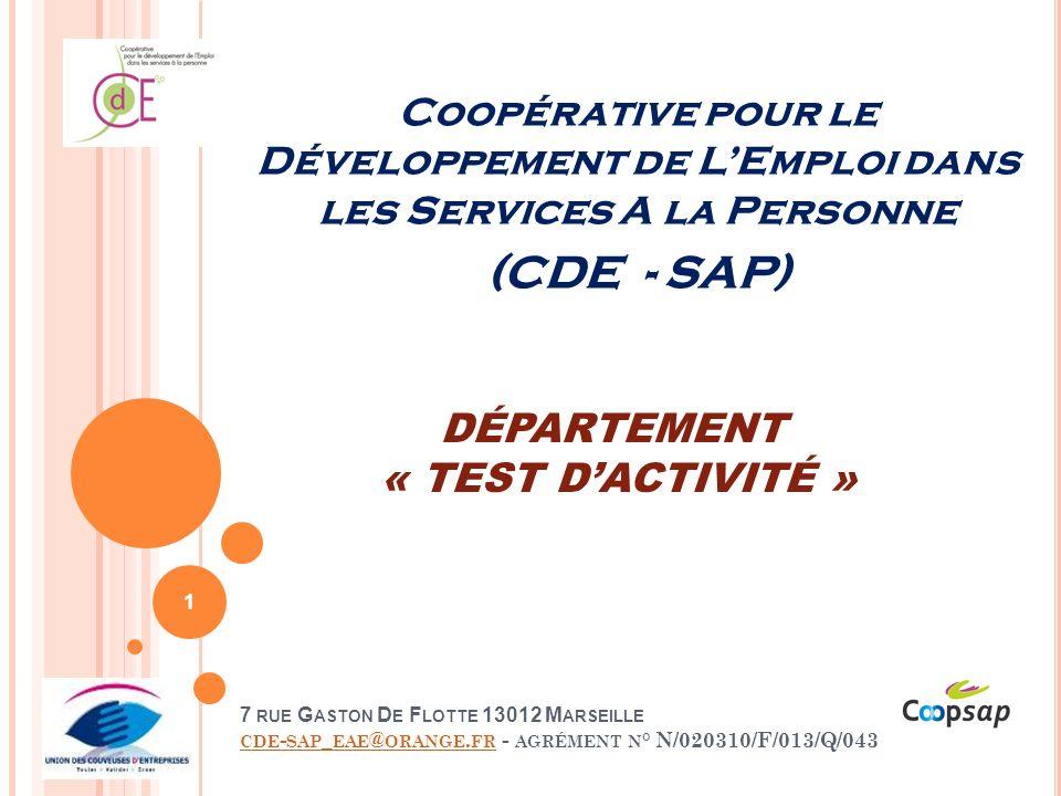 DÉPARTEMENT « TEST D'ACTIVITÉ »