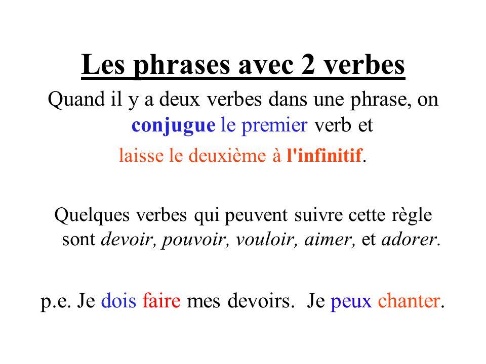 Les phrases avec 2 verbes