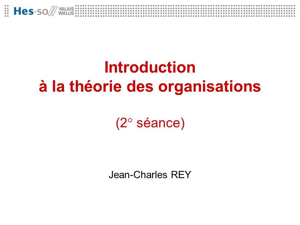 Introduction à la théorie des organisations (2° séance)
