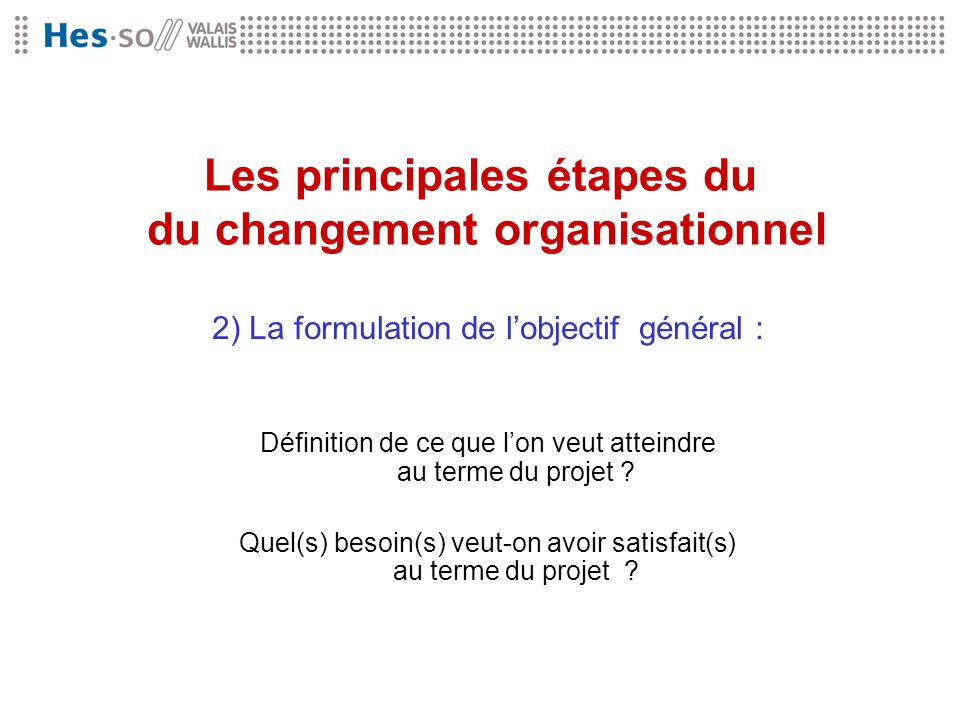 Les principales étapes du du changement organisationnel