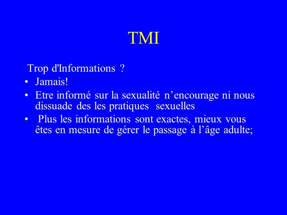 TMI Trop d Informations Jamais!