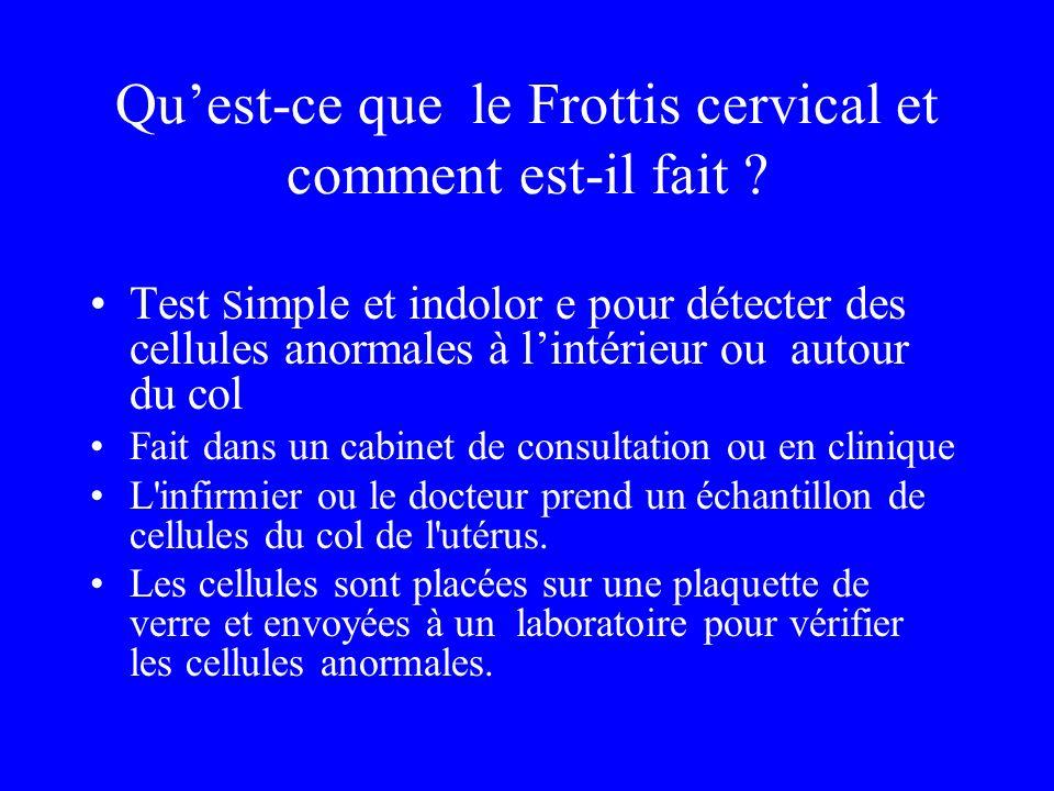 Qu'est-ce que le Frottis cervical et comment est-il fait
