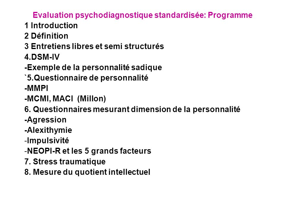 Evaluation psychodiagnostique standardisée: Programme