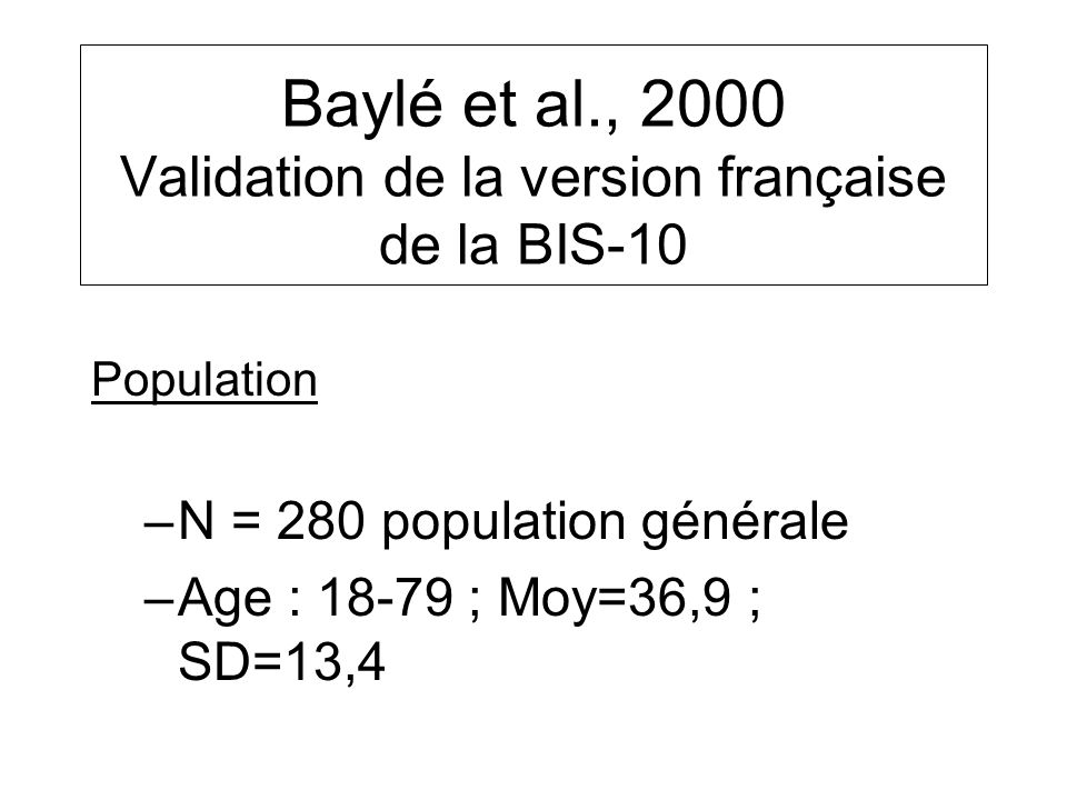 Baylé et al., 2000 Validation de la version française de la BIS-10