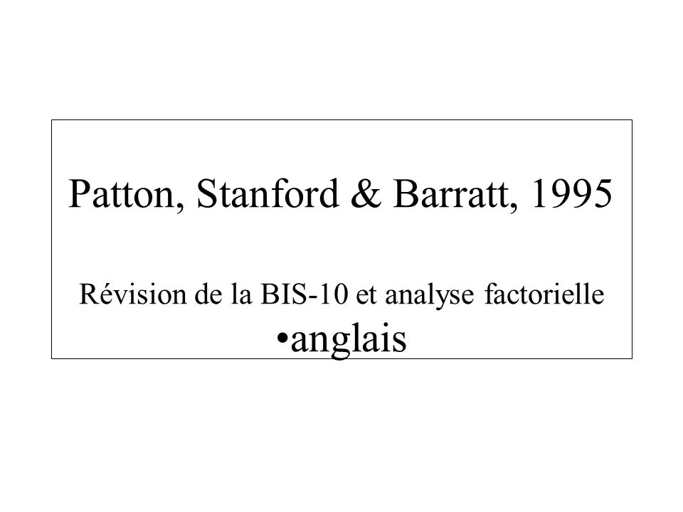 Patton, Stanford & Barratt, 1995