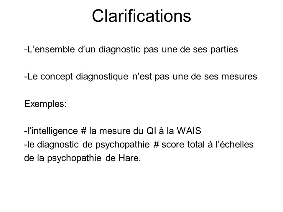 Clarifications -L'ensemble d'un diagnostic pas une de ses parties