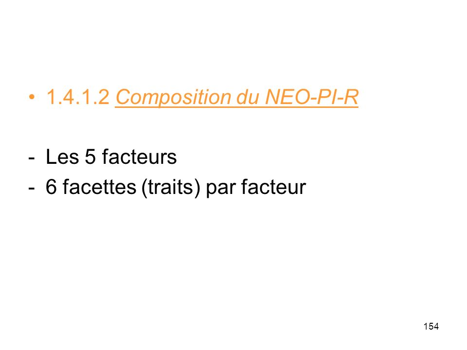 1.4.1.2 Composition du NEO-PI-R