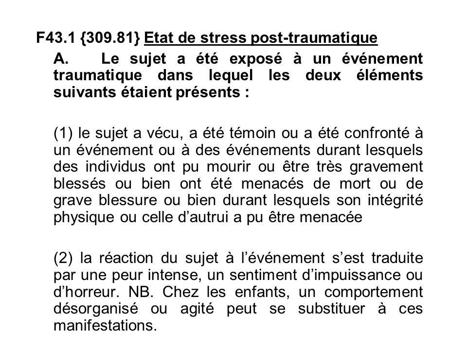 F43.1 {309.81} Etat de stress post-traumatique