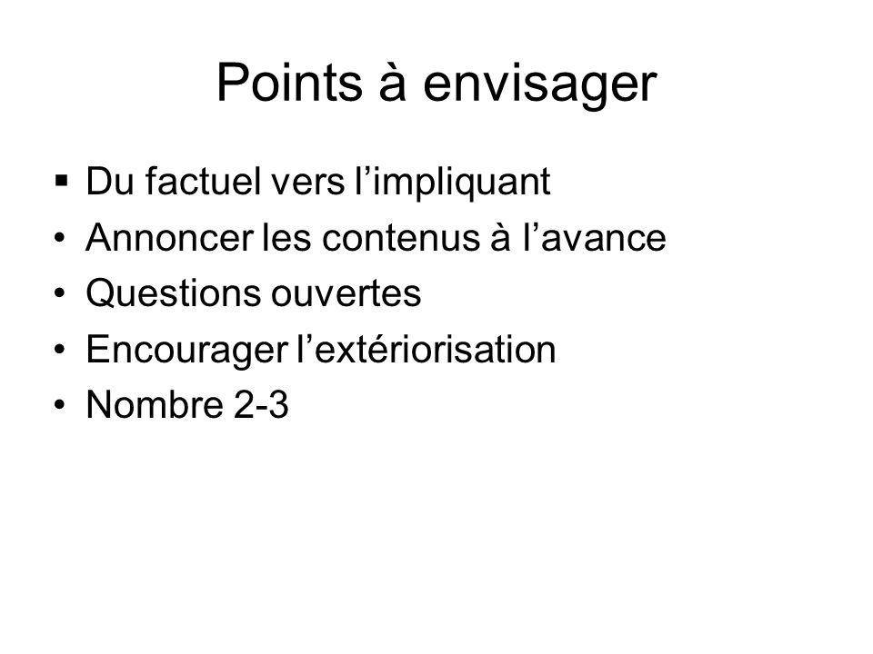Points à envisager Du factuel vers l'impliquant