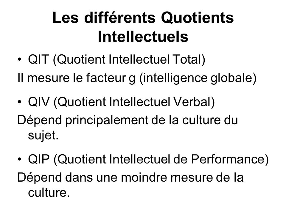 Les différents Quotients Intellectuels