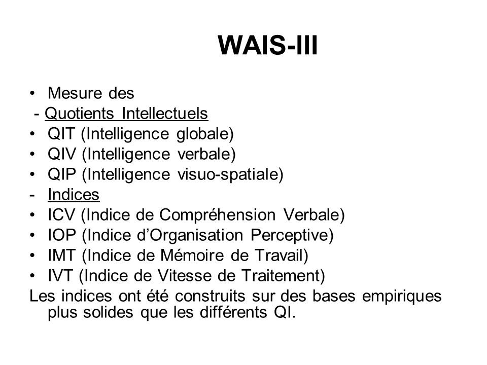 WAIS-III Mesure des - Quotients Intellectuels