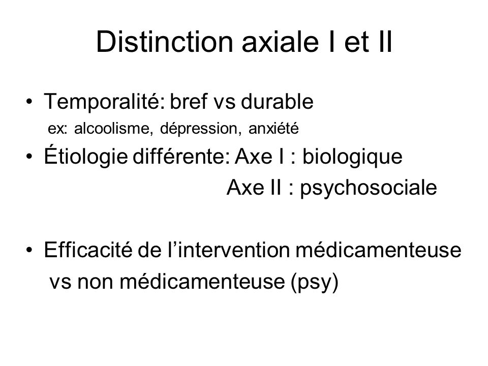 Distinction axiale I et II