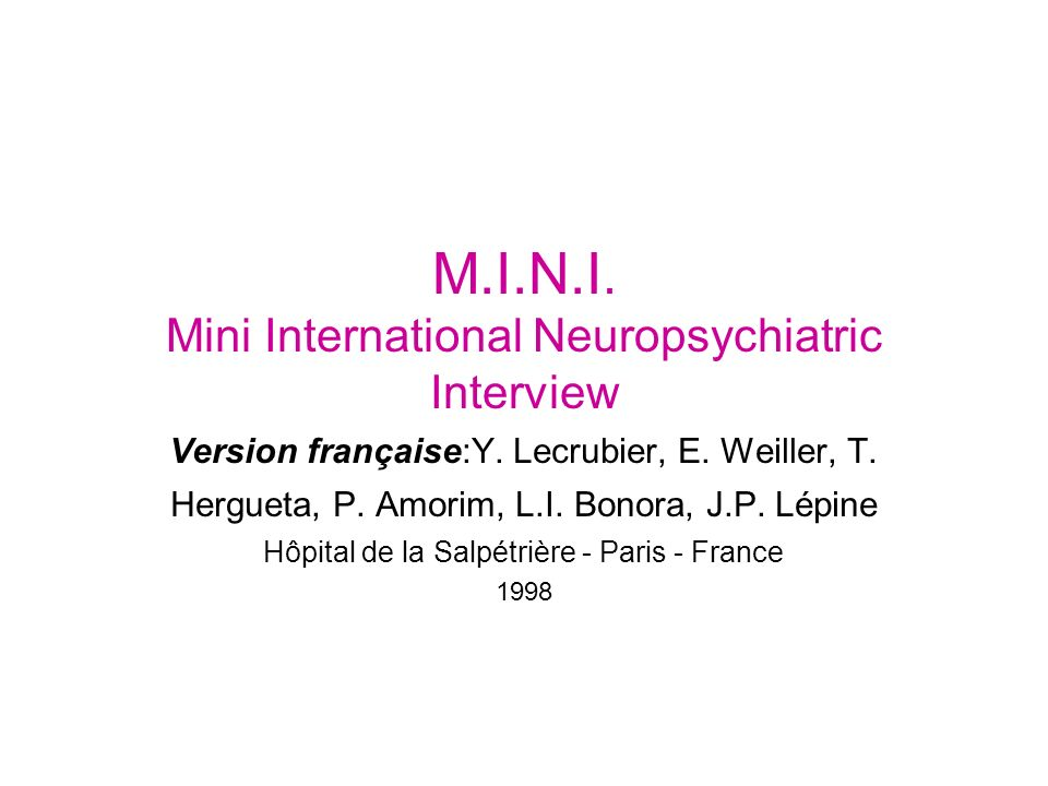 M.I.N.I. Mini International Neuropsychiatric Interview