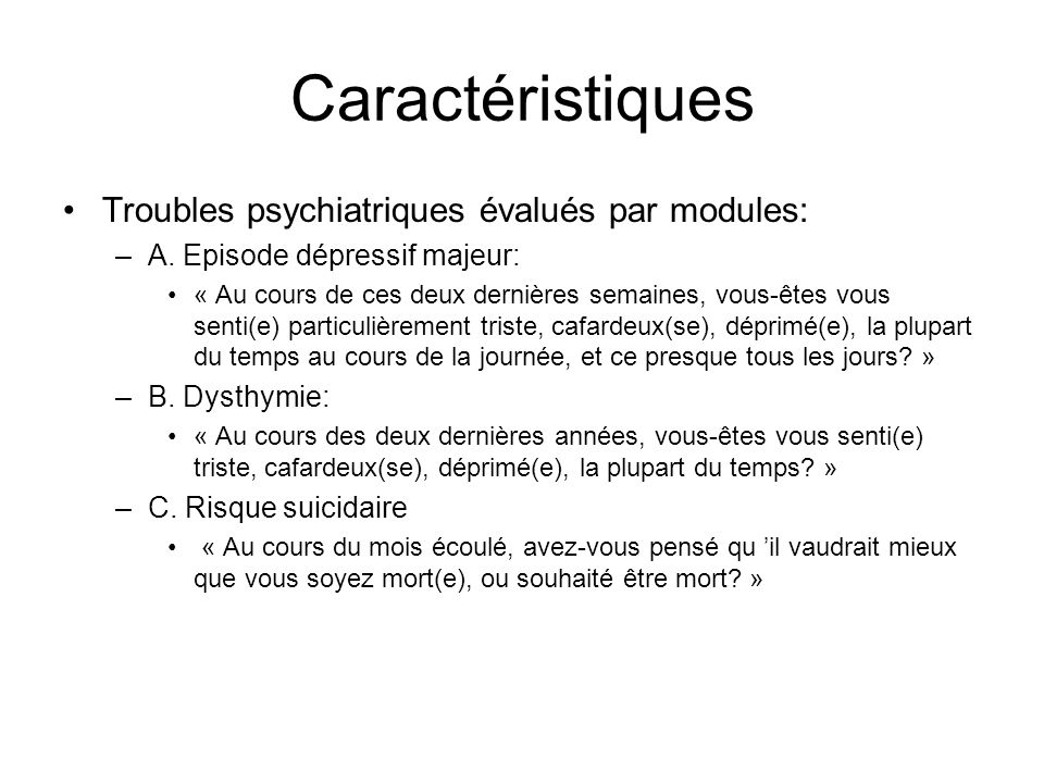 Caractéristiques Troubles psychiatriques évalués par modules: