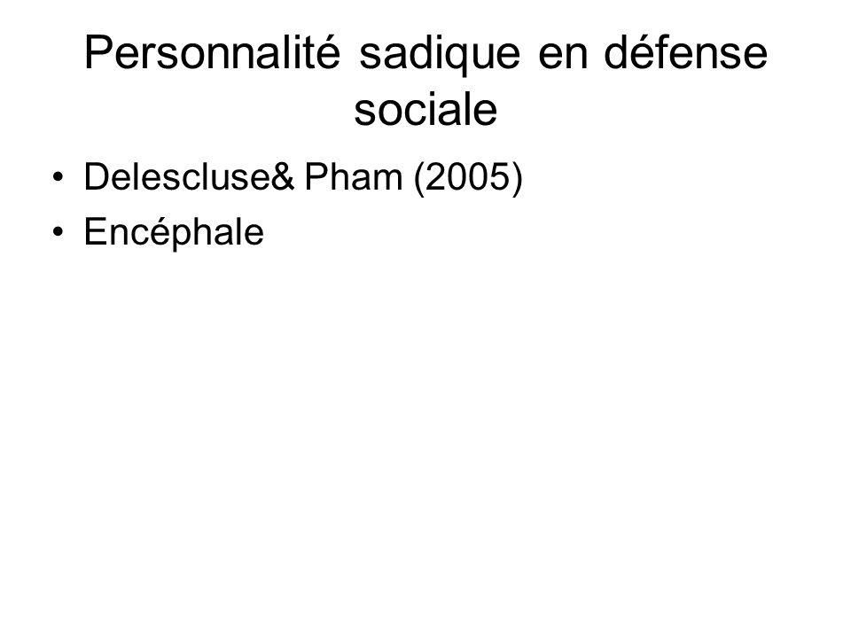 Personnalité sadique en défense sociale