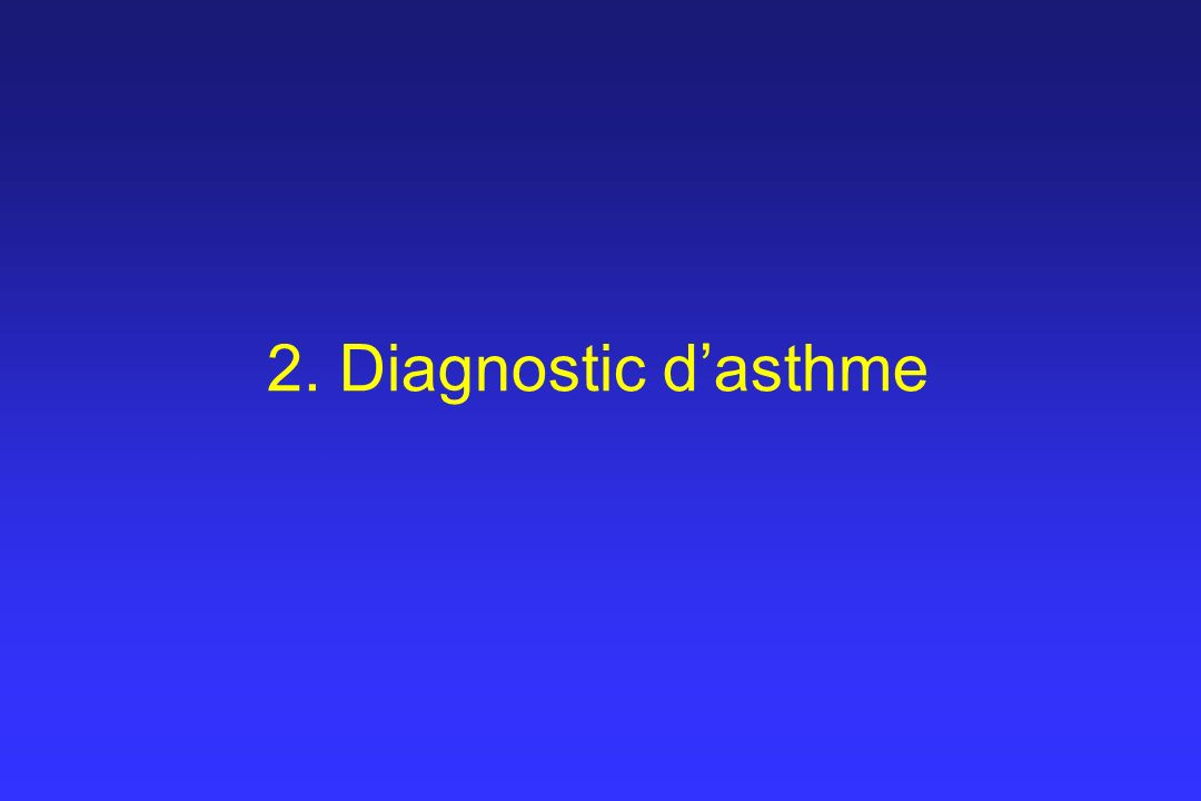 2. Diagnostic d'asthme