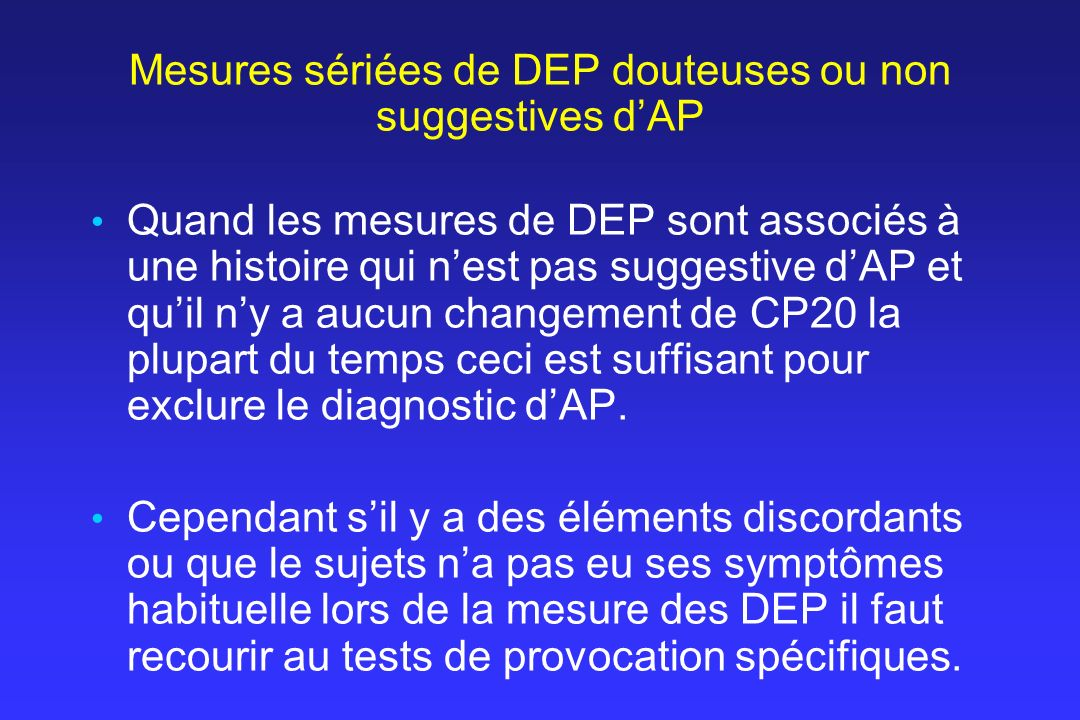 Mesures sériées de DEP douteuses ou non suggestives d'AP